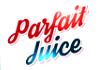 Parfait Juice